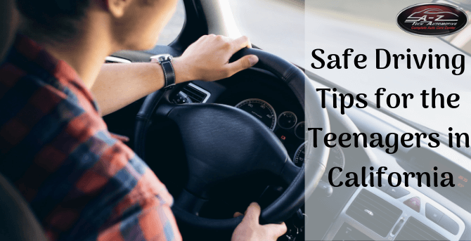 Safe Driving Tips for the Teenagers in California